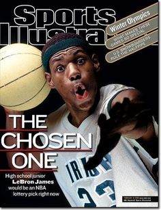 High school athletes who have appeared on the cover of Sports Illustrated: LeBron James