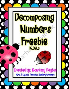 Decomposing Numbers K.OA.3 - Freebie from MrsPayton on TeachersNotebook.com (12 pages)  - This freebie includes materials to help your students learn to decompose numbers 3-10.