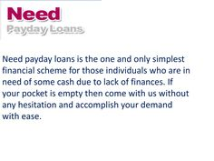 Need Payday Loans- Viable Option To Crack Fiscal Harms