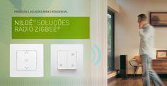 NILOÉ, tecnologia rádio Zigbee(REG)