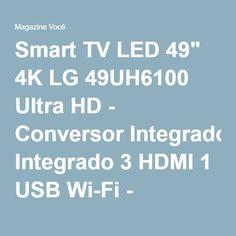 "Smart TV LED 49"" 4K LG 49UH6100 Ultra HD - Conversor Integrado 3 HDMI 1 USB Wi-Fi - Magazine Vrshop"