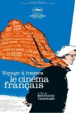 Bertrand Tavernier's feature documentary 'Journey Through French Cinema' provides a sweeping survey of the history of French film from the 1930s through the '70s.