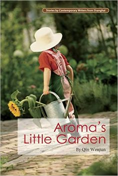 Aroma's Little Garden (Contemporary Writers): Amazon.co.uk: Qin Wenjun, Tony Blishen: 9781602202573: Books