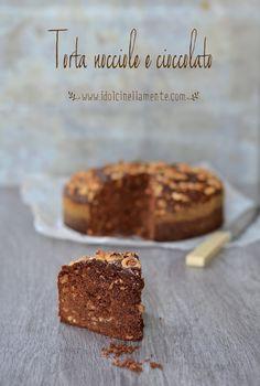 I dolci nella mente: Torta di nocciole e cioccolato...e benvenuto Autunno!
