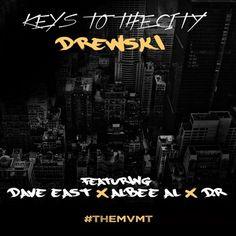 New post on Getmybuzzup- DREWSKI x DAVE EAST x ALBEE AL x D.R - Keys To The City- http://getmybuzzup.com/?p=586854- #AlbeeAl, #DR, #DaveEast, #DrewskiPlease Share