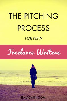 Learn the proven pitching process to ramp up your pitching game if you're a new #freelancewriter!