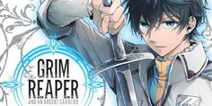 Concours The Grim Reaper and an Argent Cavalier : le tome à gagner ! Cavalier, The Grim, Grim Reaper, Dark Fantasy, Manga, Anime, I Win, Pageants, Money