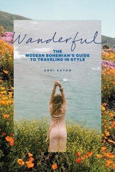 Wanderful: The Modern Bohemian's Guide to Traveling in St... https://www.amazon.com/dp/1419726765/ref=cm_sw_r_pi_dp_x_MBc.ybVXM214Y