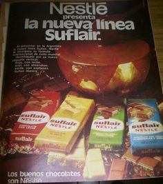 Publicidades de Golosinas Argentinas: Publicidad Chocolates Suflair de Nestle 1973 Chocolates, Vintage Advertisements, Retro Vintage, Nostalgia, Childhood, Food, Memories, Sentences, Old Stuff