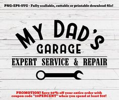 SVG PNG Dad's garage svg, cutting file, svg file, cut file, cricut, silhouette, fathers day, farmhouse, rustic home, retro, vintage