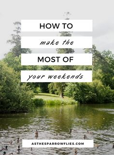 Weekend Inspiration | What to do at the Weekend | Weekend Breaks | Travel Tips #weekends #theweekend #traveltips