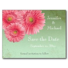 Pink Gerber Daisy on Green Save the Date Postcard  Can be purchased by clicking on card and then click website.
