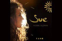 """IVONNE GUZMÁN (ex Bandana) presenta su nuevo material: """"SUE""""."""