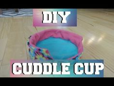 How to Make a Cuddle Cup - YouTube