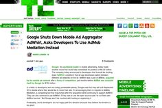 http://techcrunch.com/2013/06/13/google-shuts-down-mobile-ad-aggregator-adwhirl-asks-developers-to-use-admob-mediation-instead/ ... | #Indiegogo #fundraising http://igg.me/at/tn5/
