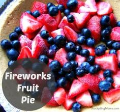Fireworks Fruit Pie is an easy to prepare dessert and perfect for 4th of July holiday!
