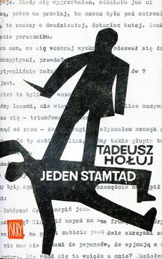 """""""Jeden stamtąd"""" Tadeusz Hołuj Cover by Janusz Stanny Published by Wydawnictwo Iskry 1962"""
