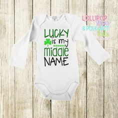 Lucky is my middle name  Size 0/3 M - 8 yrs Short sleeve $25 Long Sleeve $28  www.facebook.com/lollistripespolkadots Custom Embroidered Shirts, You Are Cute, Polka Dots, Long Sleeve, Facebook, Kids, How To Wear, Clothes, Irish