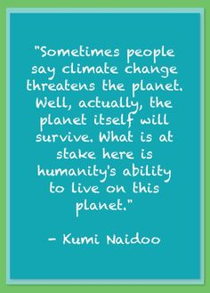 134 Best Climate Change Quotes Images Climate Change Quotes Day