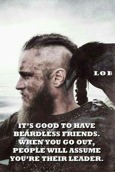 it is good to have beardless friends....