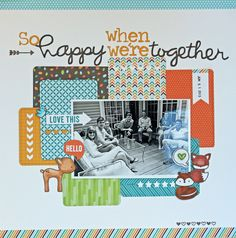 1 photo 1 page  scraps  So Happy When We're Together - Scrapbook.com