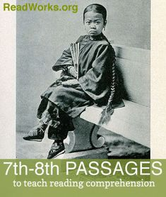 We're excited to share our newest 7th & 8th grade reading passages! Read articles about subjects ranging from the shocking history of foot binding to an improbable French leader in America.