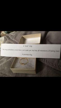 A knot(promise) ring. This is so perfect. I love that it says what the knot symbolizes