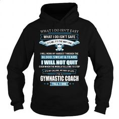 GYMNASTIC-COACH - #tshirt #cool tshirt designs. GET YOURS => https://www.sunfrog.com/LifeStyle/GYMNASTIC-COACH-91804504-Black-Hoodie.html?60505