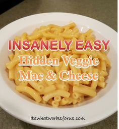 The easiest recipe for hidden veggie mac and cheese ever!