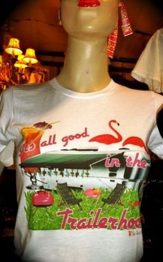 It's All Good in the Trailerhood Tee-trailer, trailerhood, trailer park, airstream, pink flamingo, camping, vacation, summer, funky, vintage, junk, junky, gypsy, shirt, tee, t, t-shirt, the tiara fits