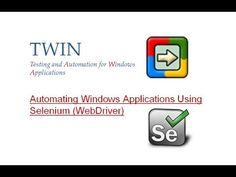 TWIN Automation Tool - Automating Windows Applications - Selenium WebDriver (Grid)
