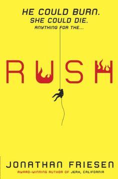 Rush- by Jonathan Friesen.