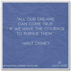 Motivational Monday Quote #25! #juliavasic #motivation #inspiration #quote #waltdisney #disney