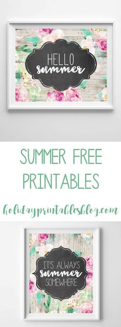 Free Summer printables! Featuring a rustic background, flowers, and chalkboard, this is the perfect, easy way to welcome summer into your home decor.