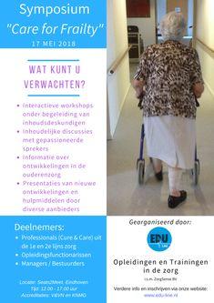 Symposium voor zorg- en hulpverleners (Cure & Care) die betrokken zijn bij de zorg voor kwetsbare ouderen. Stay In Shape