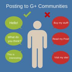 Posting to Google Plus Communities: How to be a good Google+ community star. I especially like the tip: spend more time engaging on other posts than you spend posting your own content. If you establish yourself as a community 'engager' the community members are much more likely to engage on your posts. Great Advice!