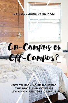 College Housing Part One: On-Campus or Off-Campus?How to pick your housing: the pros and cons of living on and off campus