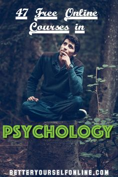 47 Free Online Courses in Psychology #psychology #education