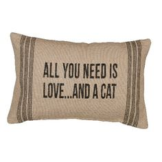all you need is love and a cat pillow makes a great gift for #catlovers  #pillows #uniquecatlover #petlover #forcats