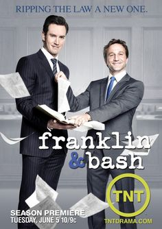 """Franklin and Bash (TNT) - a """"light"""" lawyer show - I just love their banter and wit!"""