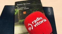 """➡➡http://www.eitb.eus/es/radio/radio-vitoria/programas/el-mirador/detalle/4866443/el-mirador-pablo-rivero/  El ACTOR PABLORIVERO nos presenta su novela """"No volveré a tener miedo"""", la historia de una familia madrieña que aparece muerta en su domicilio."""