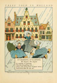 "Maud and Miska Petersham ""Tales told in Holland"" Delft, Baumgarten, Japanese Drawings, Children's Book Illustration, Nursery Rhymes, Vintage Cards, Vintage Children, Illustrations Posters, Illustrators"