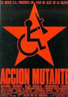 1993. Acción Mutante de Álex de la Iglesia. Obtuvo tres Premios Goya y estuvo nominada en otras tres categorías, entre ellas, en la de mejor director novel.