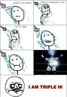 Bahahaha Triple H #WWE Humor