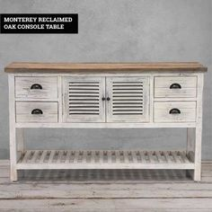 The Monterey Console Table merges classic French country design with contemporary coastal styles to create an eye-catching piece of whitewash furniture. Whitewash Furniture, Wood Furniture, Oak Table Top, Furniture Care, Low Shelves, Drawer Handles, Coastal Style, Console Table, Declutter