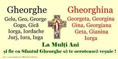 Sfantul Gheorghe La multi ani de Sfantul Gheorghe! Special Events, Birthday