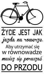 """PROJEKT 463 """"życie jest jak jazda na rowerze"""""""