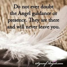 Do not ever doubt the Angel guidance or presence. They are there and will never…