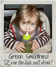 2 cups filtered water 2 cups organic baby greens (or spinach) Then Add: 2 cups organic frozen fruits (I used Peach, Mango and Strawberry) Blend until smooth, and then add juice of 1 lemon Juice Recipes For Kids, Healthy Meals For Kids, Delicious Recipes, Yummy Food, Kid Foods, Beverages, Drinks, Green Smoothies, Kids Health