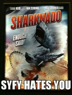 """Sharknado.  This is probably the weirdest """"movie"""" ever."""